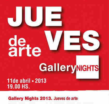 Gallery Nights jueves 11 abril 2013